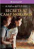 Secrets at Camp Nokomis: A Rebecca Mystery (American Girl Mysteries)