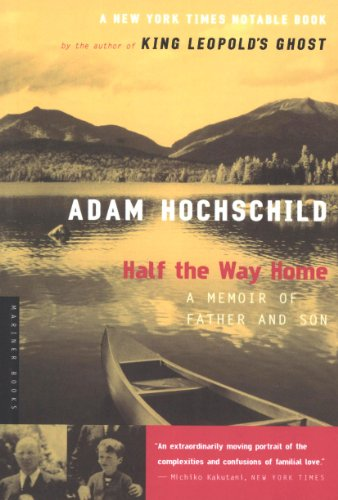 Adam Hochschild - Half the Way Home