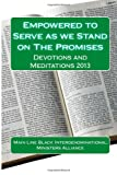 img - for Empowered To Serve As We Stand On the Promises: Devotions and Meditations 2013 book / textbook / text book