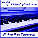 The Best of Richard Clayderman: 50 Great Piano Performances