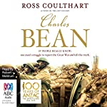 Charles Bean | Ross Coulthart