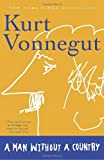A Man Without a Country (081297736X) by Vonnegut, Kurt