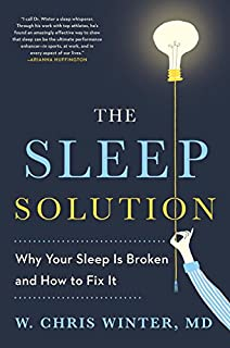 Book Cover: The Sleep Solution: Why Your Sleep is Broken and How to Fix It