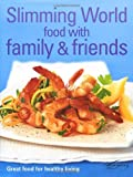 img - for Food with Family & Friends: Great Food for Healthy Living book / textbook / text book