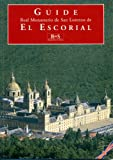 img - for Guide: Real Monasterio de San Lorenzo de El Escorial book / textbook / text book