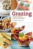 Grazing: A Healthier Approach to Snacks and Finger Foods
