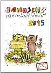 Janosch's Tigerentenkalender 2015: Mi...
