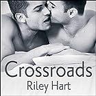 Crossroads (       ungekürzt) von Riley Hart Gesprochen von: Sean Crisden