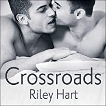 Crossroads (       UNABRIDGED) by Riley Hart Narrated by Sean Crisden
