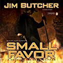 Small Favor: The Dresden Files, Book 10 (       UNABRIDGED) by Jim Butcher Narrated by James Marsters
