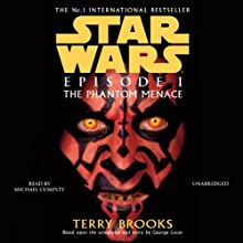 Star Wars Episode I: The Phantom Menace Audiobook by Terry Brooks Narrated by Michael Cumpsty