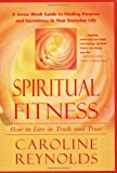 img - for Spiritual Fitness: How To Live in Truth and Trust book / textbook / text book