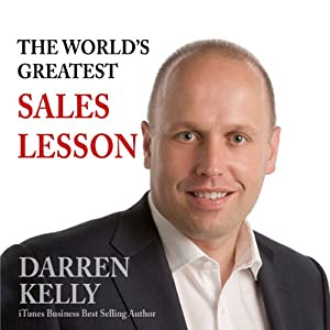 The World's Greatest Sales Lesson Audiobook