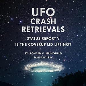 UFO Crash Retrievals - Status Report V Audiobook