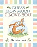 My Baby Book (0763619094) by Jeram, Anita