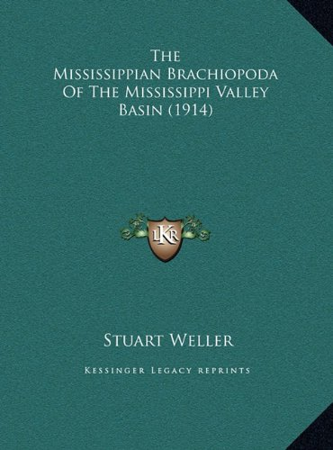 The Mississippian Brachiopoda of the Mississippi Valley Basin (1914)