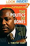 The Politics of Bones: Dr. Owens Wiwa...