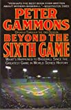 Beyond the Sixth Game Paperback - June 3, 1986