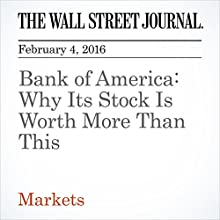 Bank of America: Why Its Stock Is Worth More Than This Other by David Reilly Narrated by Alexander Quincy