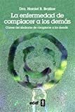 img - for Enfermedad de complacer a los demas, La (Spanish Edition) book / textbook / text book