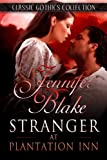 Stranger at Plantation Inn (Classic Gothics Collection)