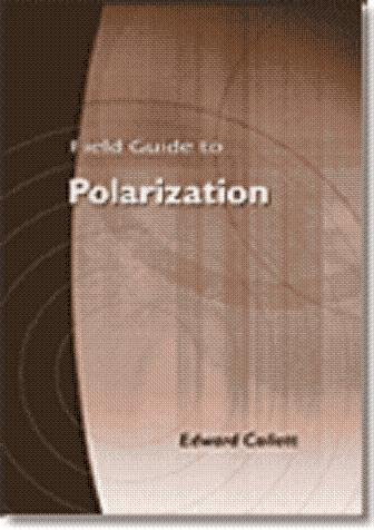 Field Guide to Polarization (SPIE Vol. FG05)