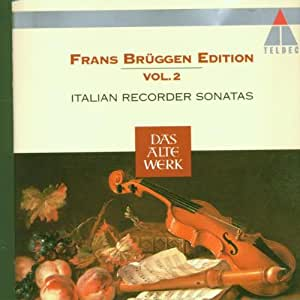 Frans Brüggen Edition Vol. 2 - Italian Recorder Sonatas