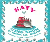 Katy and the Big Snow (0395181550) by Burton, Virginia Lee
