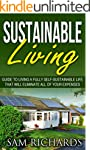 Sustainable Living: Guide to Living a...