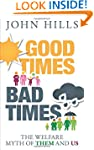 Good Times, Bad Times: The Welfare My...