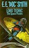 The Space Pirates (Lord Tedric, Vol. 2) (0352395125) by Smith, E. E. Doc