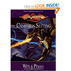 Dragonlance Campaign Setting (Dungeon &amp; Dragons Roleplaying Game: Campaigns) by Christopher Coyle,&#32;Jamie Chambers,&#32;Margaret Weis and Don Perrin