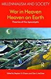 War in Heaven/Heaven on Earth: Theories of the Apocalyptic (Millennialism and Society)