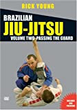 Brazilian Jiu-Jitsu - Vol. 2 - Passing The Guard [DVD]