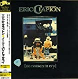 Eric Clapton No Reason To Cry