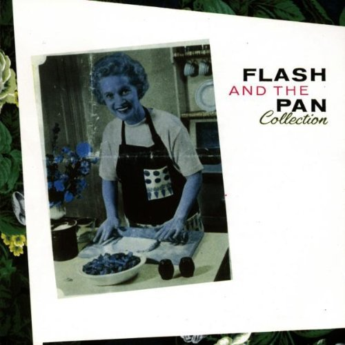 Flash And The Pan - Collection By Flash & The Pan - Zortam Music