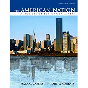 VangoNotes for The American Nation, 13/e | [Mark C. Carnes, John A. Garraty]