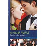 Captive in the Spotlight (Mills & Boon Modern)by Annie West