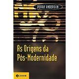 As origens da pós-modernidade