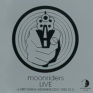 MOONRIDERS 1980.10.11 at HIROSHIMA KENSHIN KODO
