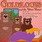 Goldilocks and the Three Bears: and Other Children's Favorites | Joseph Jacobs,Jacob Grimm,Wilhelm Grimm,L. Frank Baum