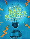 Ben Goldacre Bad Science: Quacks, Hacks, and Big Pharma Flacks