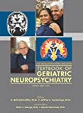 img - for The American Psychiatric Publishing Textbook of Geriatric Neuropsychiatry (Coffey, Americna Psychiatric Press Textbook of Geriatric Neuropsychiatry) book / textbook / text book