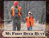 My First Deer Hunt [Paperback]