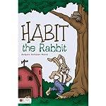 Habit the Rabbit   Barbara Kathleen Welch