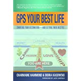 GPS Your Best Life (SUCESS STRATEGIES): Charting Your Destination and Getting There in Styleby Hammond Charmaine