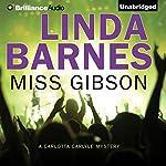 Miss Gibson | Linda Barnes