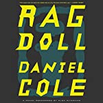 Ragdoll: A Novel   Daniel Cole