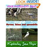 Herons, ibises and spoonbills (Four Australian birds)