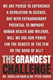 The Grandest Challenge: Taking Life-Saving Science from Lab to Village (0385667191) by Daar, Abdallah